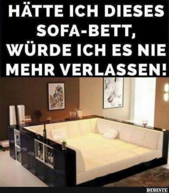 Hätte ich dieses Sofa-Bett, würde ich es nie mehr verlassen! | Lustige Bilder, Sprüche, Witze, echt lustig