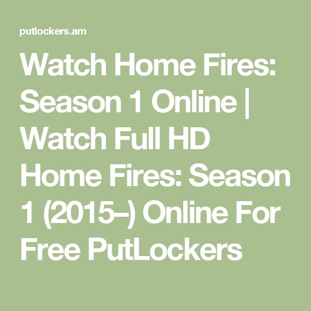 Watch Home Fires: Season 1 Online | Watch Full HD Home Fires: Season 1 (2015–) Online For Free PutLockers