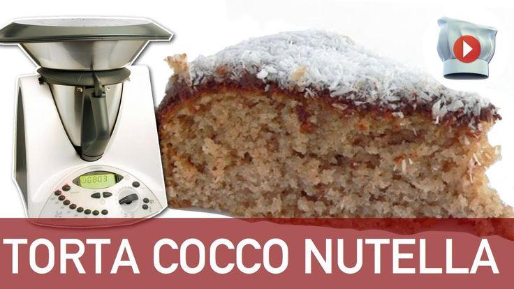 ▶ Video ricetta Bimby: Torta Cocco e Nutella Bimby