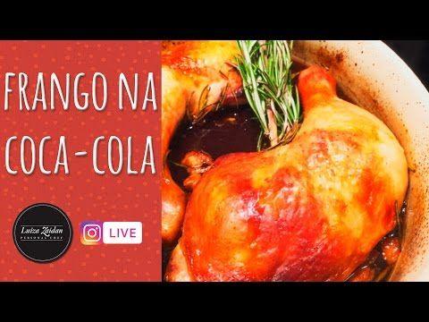 (62) FRANGO NA COCA COLA [Instagram Live - luzaidan] - YouTube