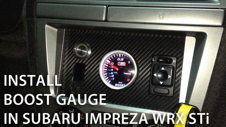 How to install boost gauge in Subaru Impreza WRX STi (custom dashboard, tuning)