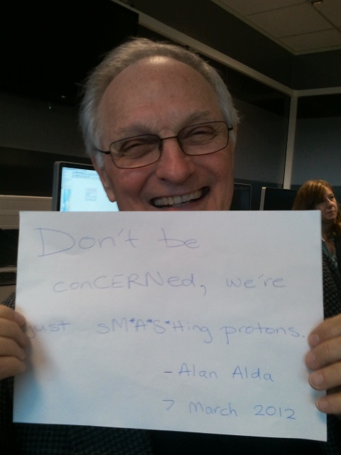 (At CERN). Apparently Alan Alda is a huge science nerd and a prominent advocate for women's rights? What the hell?