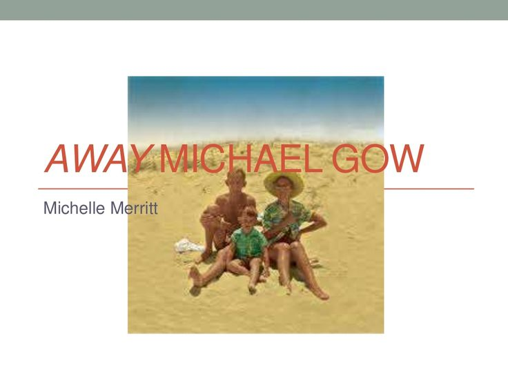 Away, by Michael Gow -  Play Analysis by Michelle Merritt via slideshare