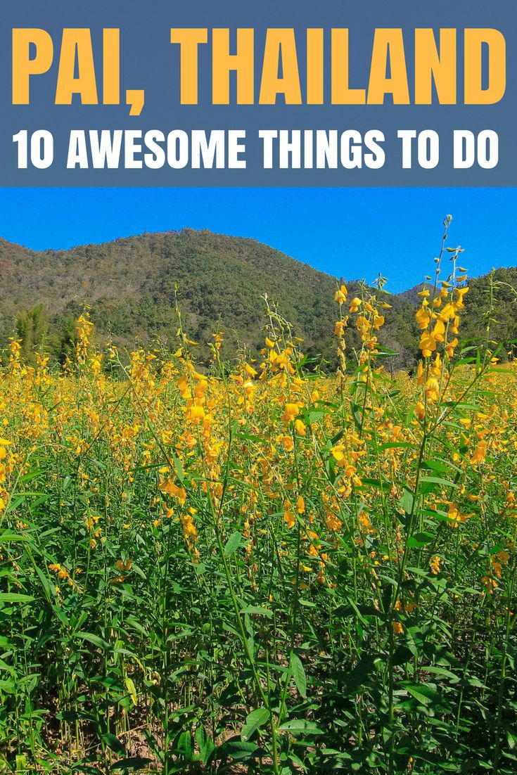 Heading to Pai? Check this list of 10 amazing things to do in Pai, Thailand. Truly a Northern Thailand Gem, Pai is one of the best places in Thailand!