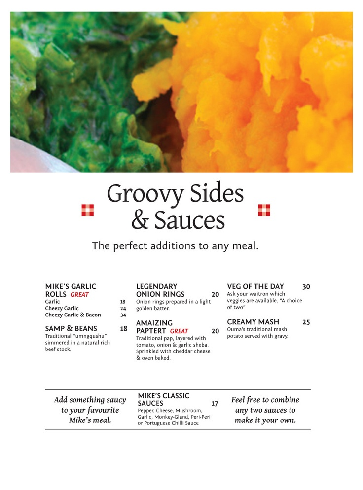 Groovy Sides & Sauces The perfect additions to any meal.