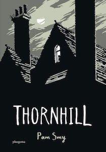 boek 107 | mijn recensie over Pam Smy - Thornhill | http://www.ikvindlezenleuk.nl/2017/10/smy-thornhill/