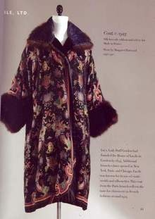 *COAT by LUCILLE: a highly influential + innovative fashion designer. Allen Kamp of the John Marshall Law School has located this photogarph of a coat,c.1923, silk brocade + velvet, designed by the House of Lucille, Lady Duff Gordon's fashion company. In addition to being famous in her day as a designer, Lucy + her husband Cosmo Duff-Gordon were survivors of the sinking of the Titanic,+ she makes a brief appearance as a character in the James Cameron film.