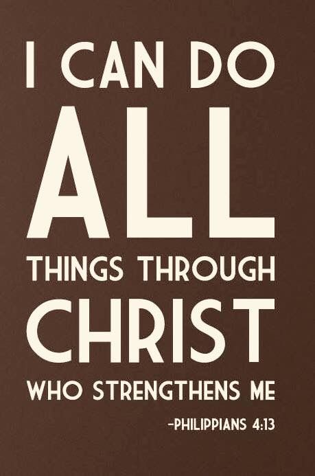 ...the actual meaning here is that I can Endure all things through Christ...