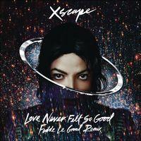 Love Never Felt So Good (Fedde Le Grand Remix Radio Edit) - Single por Michael Jackson