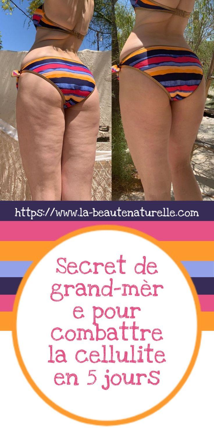 Secret de grand-mère pour combattre la cellulite en 5 jours