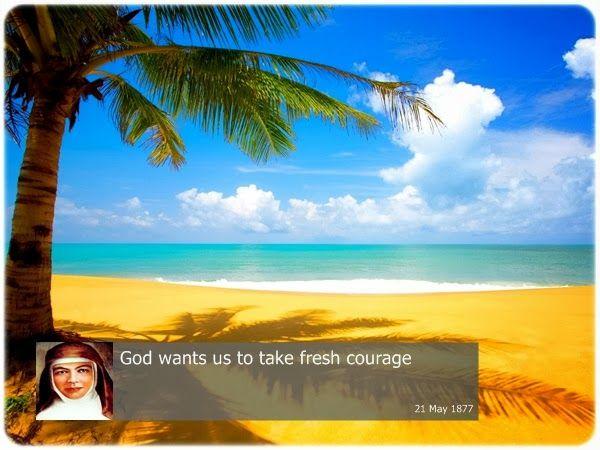 God wants us to take fresh courage