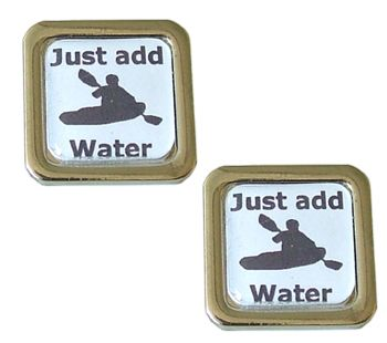 Just Add Water Kayak Cufflinks - The wilder the better, run the drops & play the waves