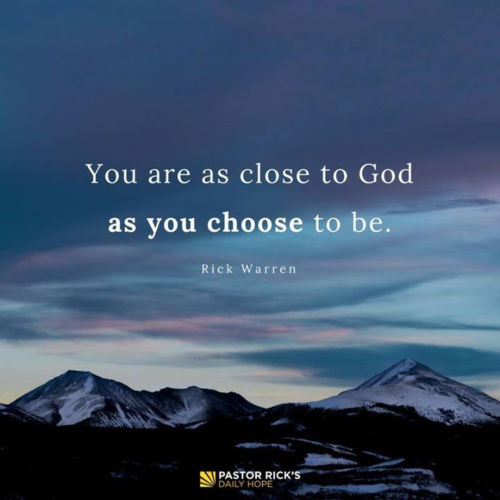 Draw near to God and He will draw near to you. Cleanse your hands, you sinners; and purify your hearts, you double-minded. James 4:8 NKJV And But it is good for me to draw near to God: I have put my trust in the Lord God , that I may declare all thy works. Psalms 73:28 KJV http://bible.com/1/psa.73.28.KJV