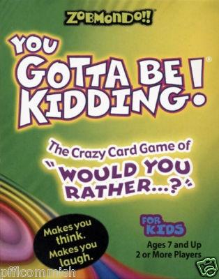 You Gotta Be Kidding Board Game Rules