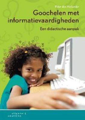 BOEKENTIP LENEN Goochelen met informatievaardigheden : een didactische aanpak   Peter Den Hollander, Albert Boekhorst, Remco Pijpers, Bob Teunissen
