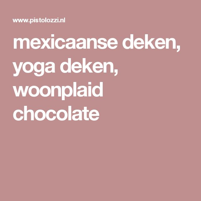 mexicaanse deken, yoga deken, woonplaid chocolate