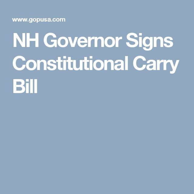 NH Governor Signs Constitutional Carry Bill