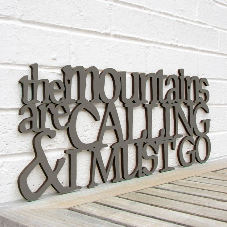 The Mountains are Calling and I Must Go Hand Painted Laser-Cut Wooden Sign
