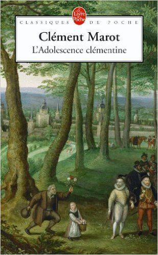 Amazon.fr - L'Adolescence clémentine - Clement Marot - Livres