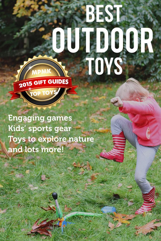 Perfect for spring and summer break! Such a great list of toys to get kids outside and being active in good weather or bad!