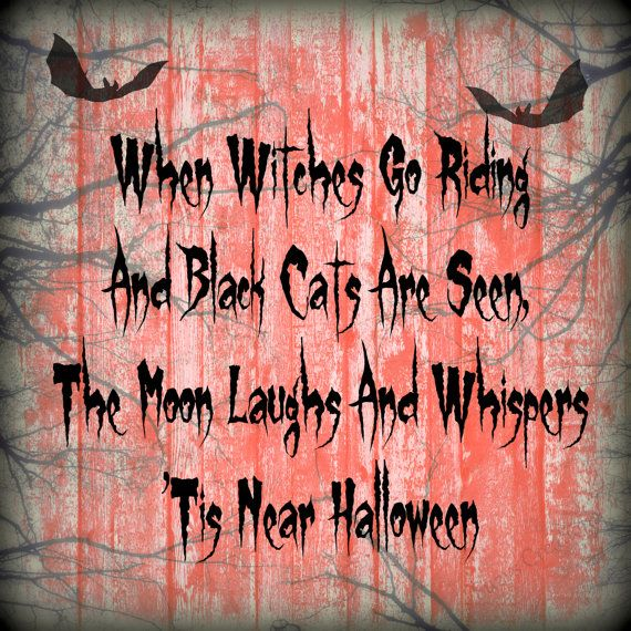 Halloween Quote Digital Art Print Home Decor Ready to