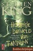 Stephen King, Het meisje dat hield van Tom Gordon