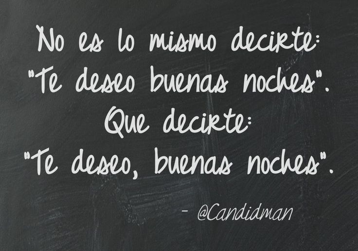 """No es lo mismo decirte: """"Te deseo buenas noches"""". Que decirte: """"Te deseo, buenas noches"""". #Citas #Frases @Candidman"""