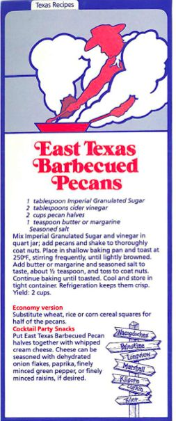 EAST TEXAS BARBECUED PECANS From an old Texas Cookbook from the Imperial Sugar Company -- 1970's.