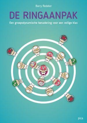 De Ringaanpak - Een groepsdynamische benadering voor een veilige klas