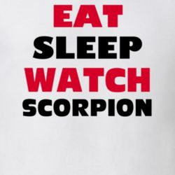 Eat Sleep Watch Scorpion Tv Show T Shirt