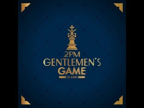 2pm Never Gentleman S Game Youtube 2pm Korean Kpop Krnb
