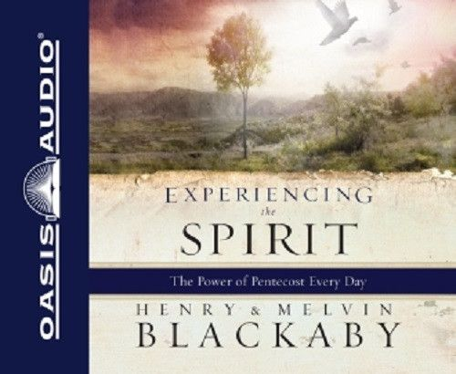 Experiencing the Spirit By Dr. Henry Blackaby CD