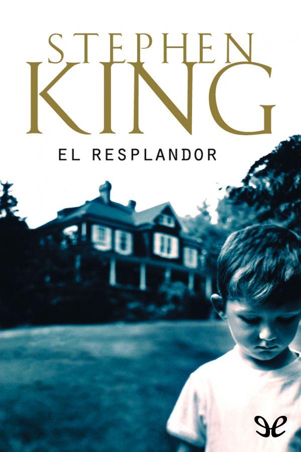 Cuando el perro aúlla: El Resplandor - Stephen King