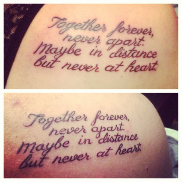 Always Together Never Apart Tattoo Quotes
