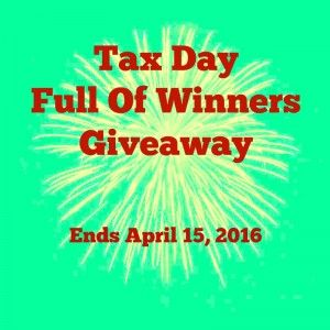 Tax Day Full of Winners #Giveaway  (Ends 4/15)