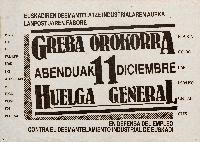 Greba orokorra abenduak 11 [Material gráfico] = Huelga general 11 diciembre : en defensa del empleo contra el desmantelamiento industrial de Euskadi : PNV, H.B., E.E., PCE-EPK, EMK, LKI, Auzolan, P.C., EKA, POSI, PST, PCE (ML), ELA-STV, CC.OO., LAB, LSB-USO, CNT-AIT, CUIS.