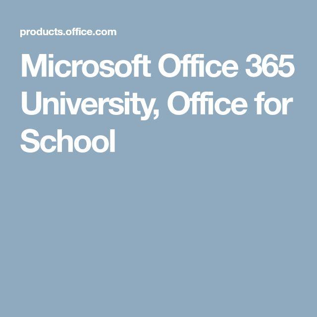 Microsoft Office 365 University, Office for School