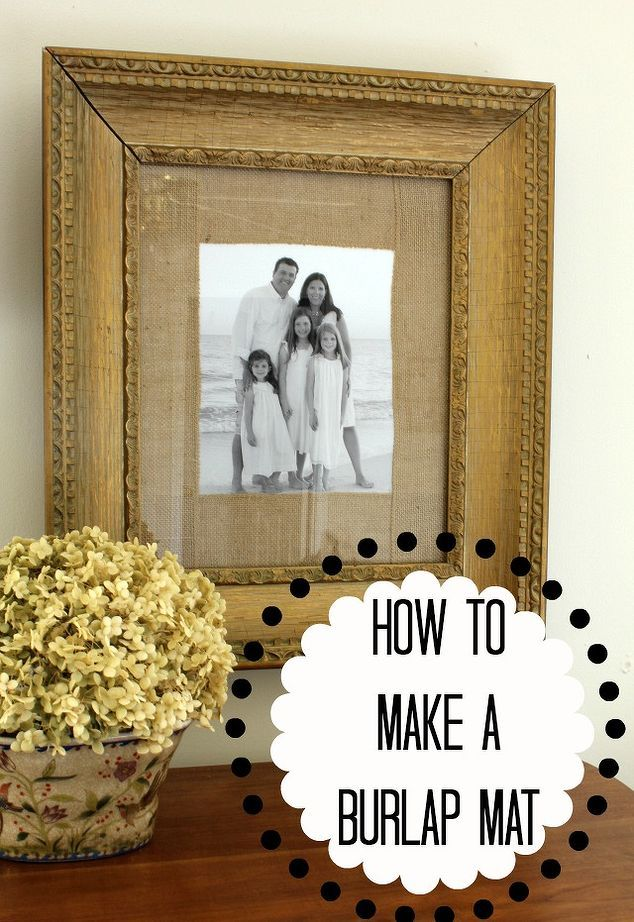 how to make a burlap mat for a picture, crafts, home decor, This is a step by step guide to making a burlap mat and framing a standard sized picture into an odd sized frame