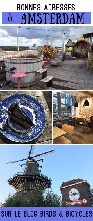 Mes bonnes adresses à Amsterdam ! Cafés, hôtel, bars, où manger et bruncher #adresses #Amsterdam Sur le blog Birds & Bicyles