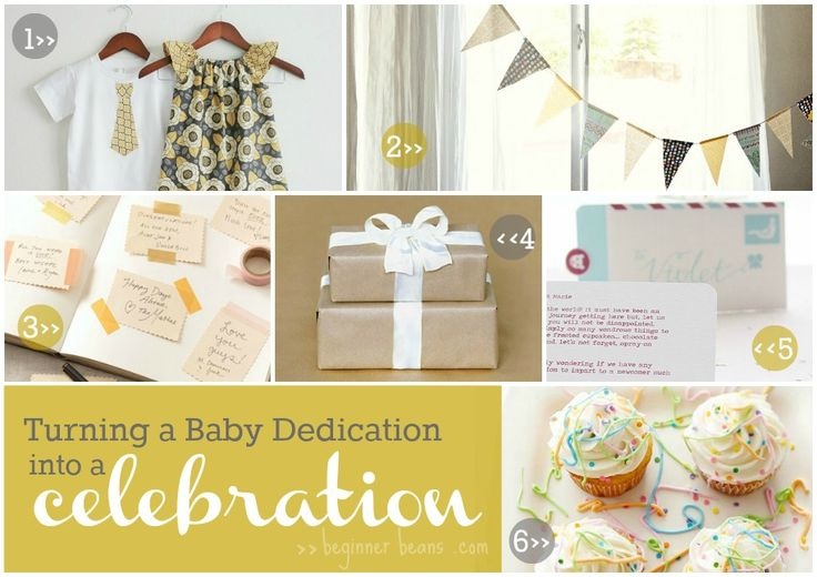 turning a baby dedication into a celebration with outfits, banners, guest book, gifts, notes and cupcakes