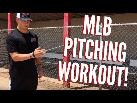 MLB Pitching Workout: Baseball Workouts for Pitchers (TRY THIS!!) - YouTube