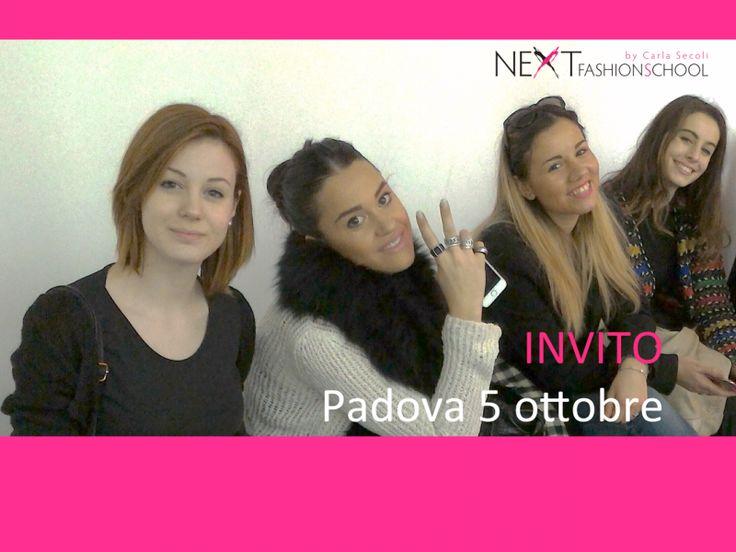 Padova: invito per il 5 ottobre! | Next Fashion School -Scuola di Moda che prepara stilisti, modellisti e professionisti del Fashion System