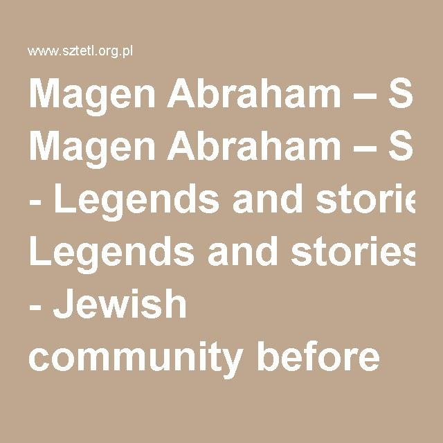 MagenAbraham–ShieldofAbraham - Legendsandstories - Jewish community before 1989 - Kalisz - Virtual Shtetl
