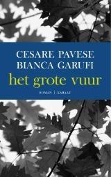 De wraak van de dodo: Cesare Pavese en Bianca Garufi - Het grote vuur