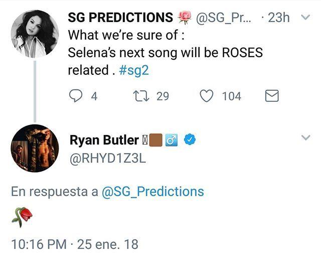 Fan: What were sure of :  Selenas next song will be ROSES related . #sg2 Ryan Butler:   Fan: De lo que estamos seguros: La siguiente canción de Selena estará relacionada con ROSAS. #sg2 Ryan Butler:   #BadLiar #BestMusicVideo #iHeartAwards