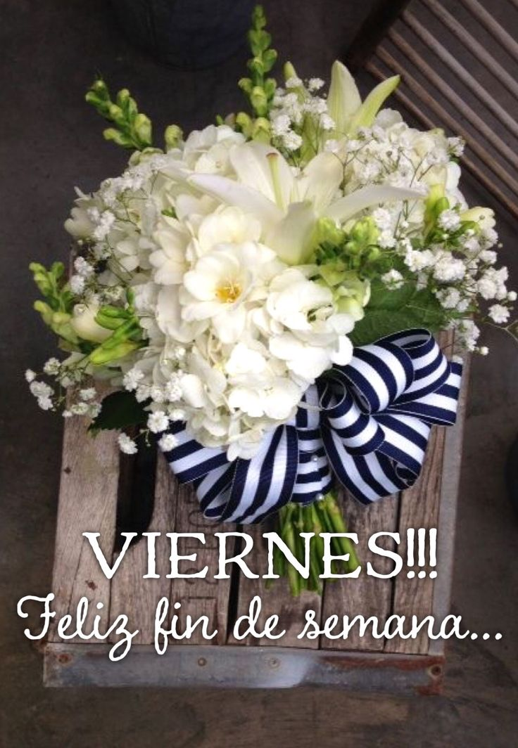 Feliz viernes / Feliz Día / Viernes / Friday / Happy Friday / Happy Day / Que pases un lindo día / Buenos Días / Good Morning / Happy Weekend / Feliz Fin de Semana / Fin de Semana / Weekend