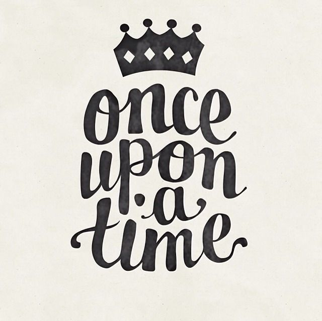 "❥ You know the words ""Once upon a time"" make you listen, there's a reason."