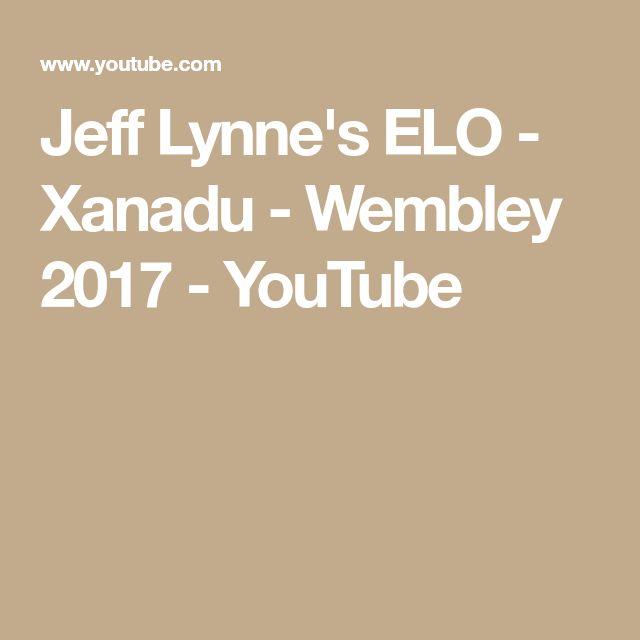 Jeff Lynne's ELO - Xanadu - Wembley 2017 - YouTube