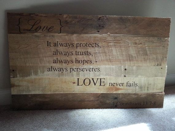Reclaimed wood sign - Love Bible Verse - 173 Best Wood Crafts. Images On Pinterest