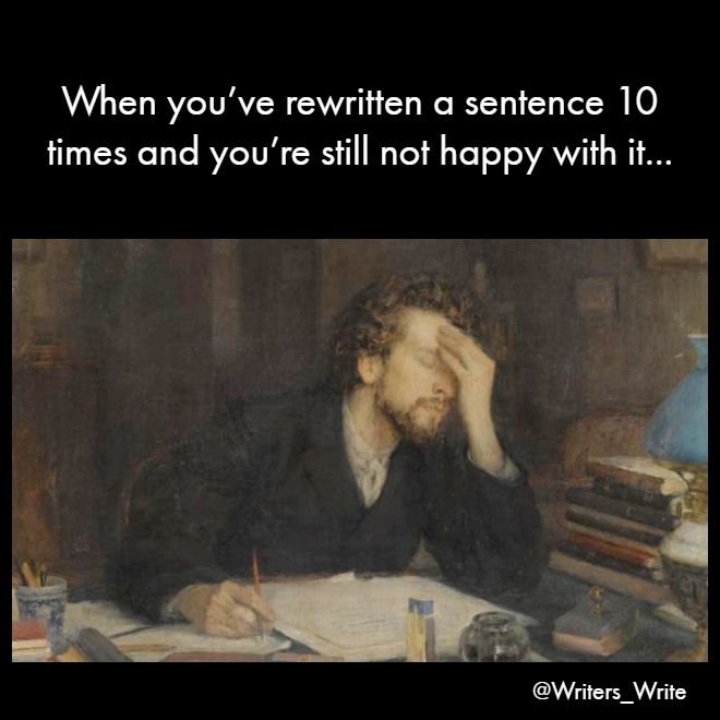Meaning Writers Write Badly Until They Write Better Writing Humor Funny Relatable Writer Author Story Book Writing Humor Writer Memes Writing Memes